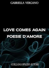 Love comes again. Poesie d'amore