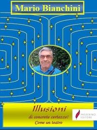 Illusioni di concrete certezze