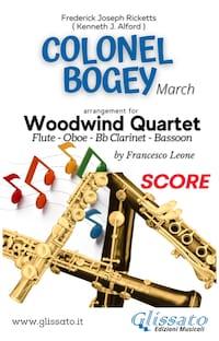 Colonel Bogey -  Woodwind Quartet (score)
