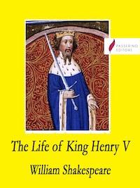 The Life of King Henry V