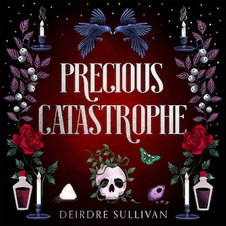 Precious Catastrophe (Perfectly Preventable Deaths 2)