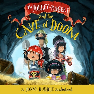 The Jolley-Rogers and the Cave of Doom