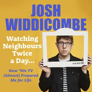 Watching Neighbours Twice a Day...