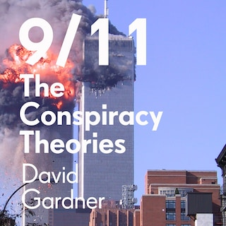 9/11 The Conspiracy Theories