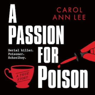 A Passion for Poison