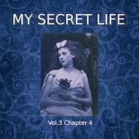 My Secret Life, Vol. 3 Chapter 4