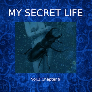 My Secret Life, Vol. 3 Chapter 9