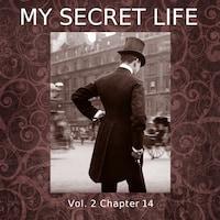 My Secret Life, Vol. 2 Chapter 14