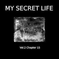 My Secret Life, Vol. 2 Chapter 15