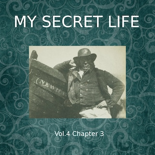 My Secret Life, Vol. 4 Chapter 3