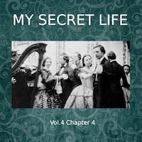 My Secret Life, Vol. 4 Chapter 4