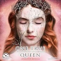 Aus Schatten geschmiedet (One True Queen 2)